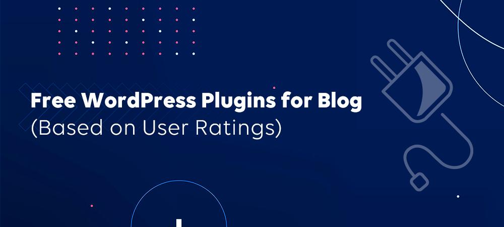 Best Plugin for Blog